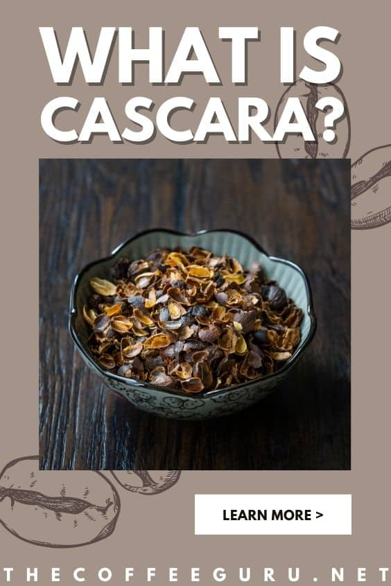 What is Cascara? In Between Coffee and Tea